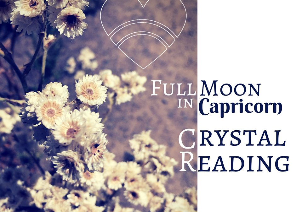 Full moon in Capricorn Crystal Reading