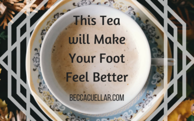 This Tea will Make Your Foot Feel Better